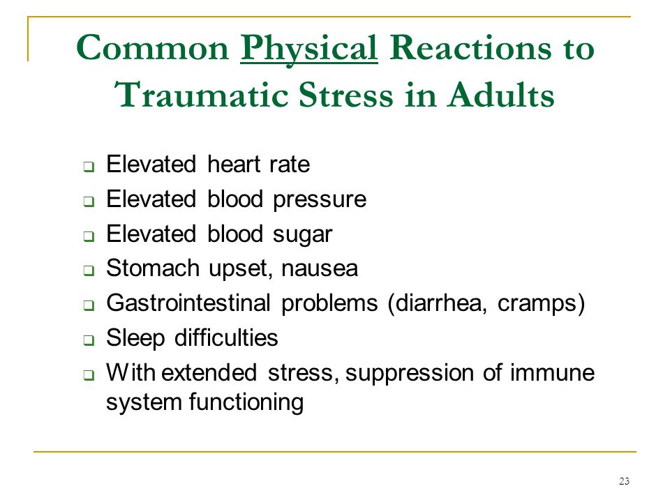Common Physical Reactions to Traumatic Stress in Adults