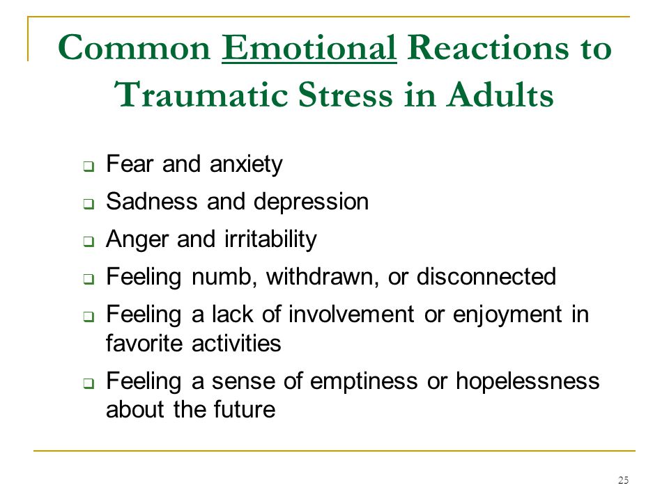 Common Emotional Reactions to Traumatic Stress in Adults