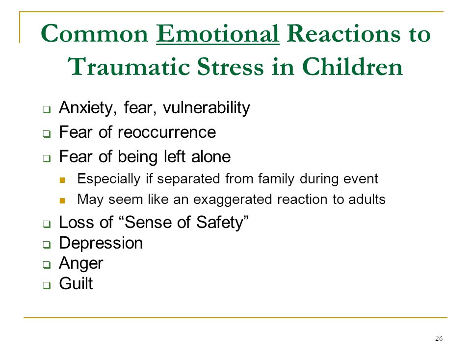 Common Emotional Reactions to Traumatic Stress in Children