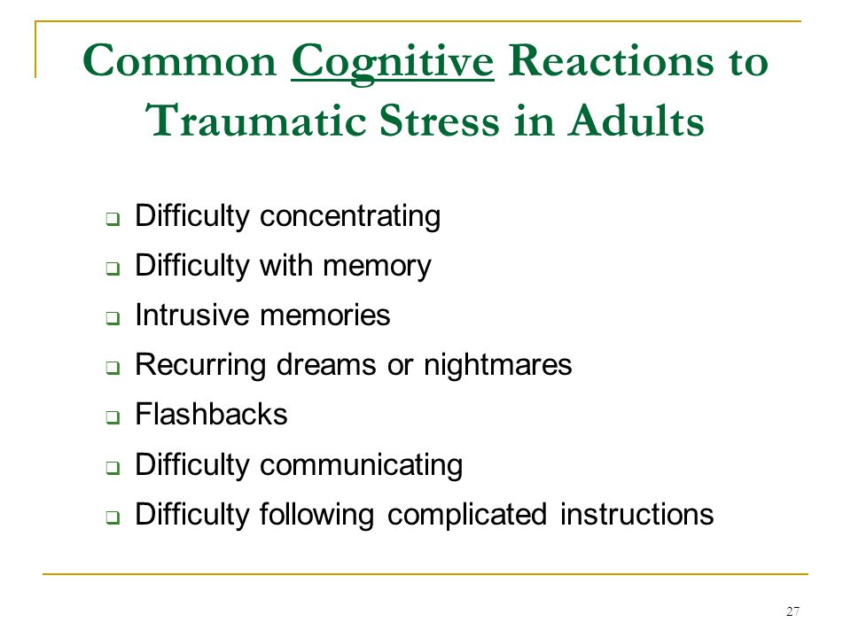 Common Cognitive Reactions to Traumatic Stress in Adults