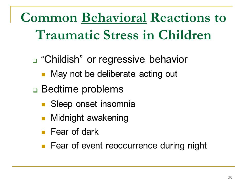 Common Behavioral Reactions to Traumatic Stress in Children