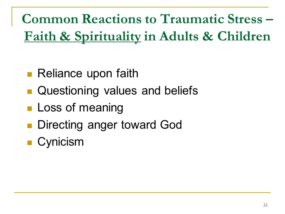Common Reactions to Traumatic Stress – Faith & Spirituality in Adults & Children