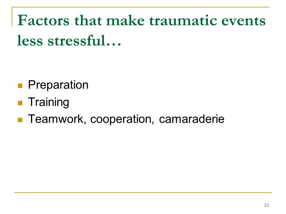 Factors that make traumatic events less stressful…