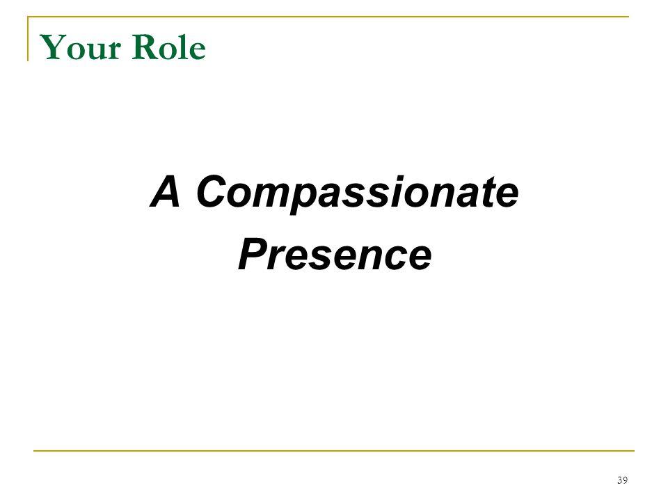 A Compassionate Presence