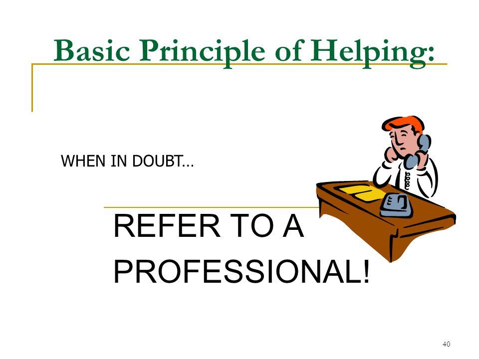 Basic Principle of Helping: