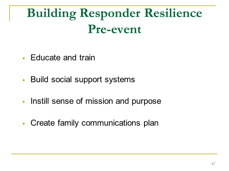 Building Responder Resilience Building Responder Resilience Pre-event
