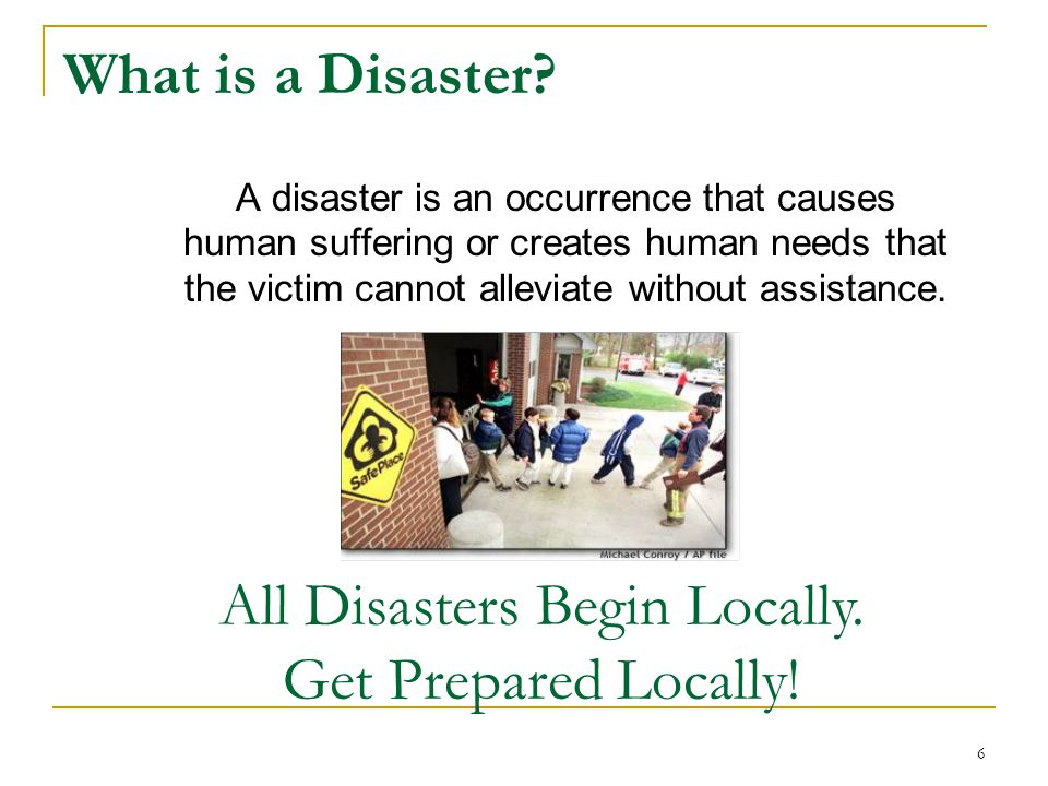 All Disasters Begin Locally. Get Prepared Locally!