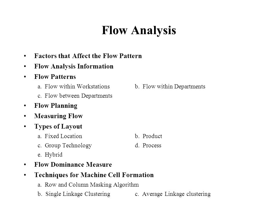 Flow Analysis Factors that Affect the Flow Pattern