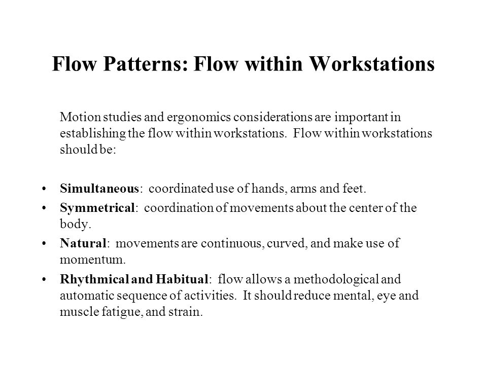 Flow Patterns: Flow within Workstations