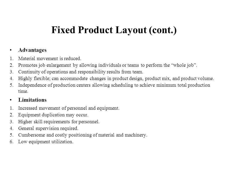 Fixed Product Layout (cont.)