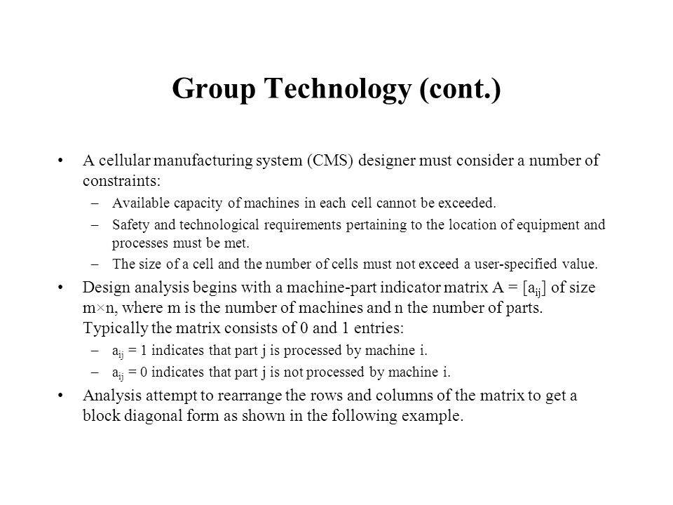 Group Technology (cont.)