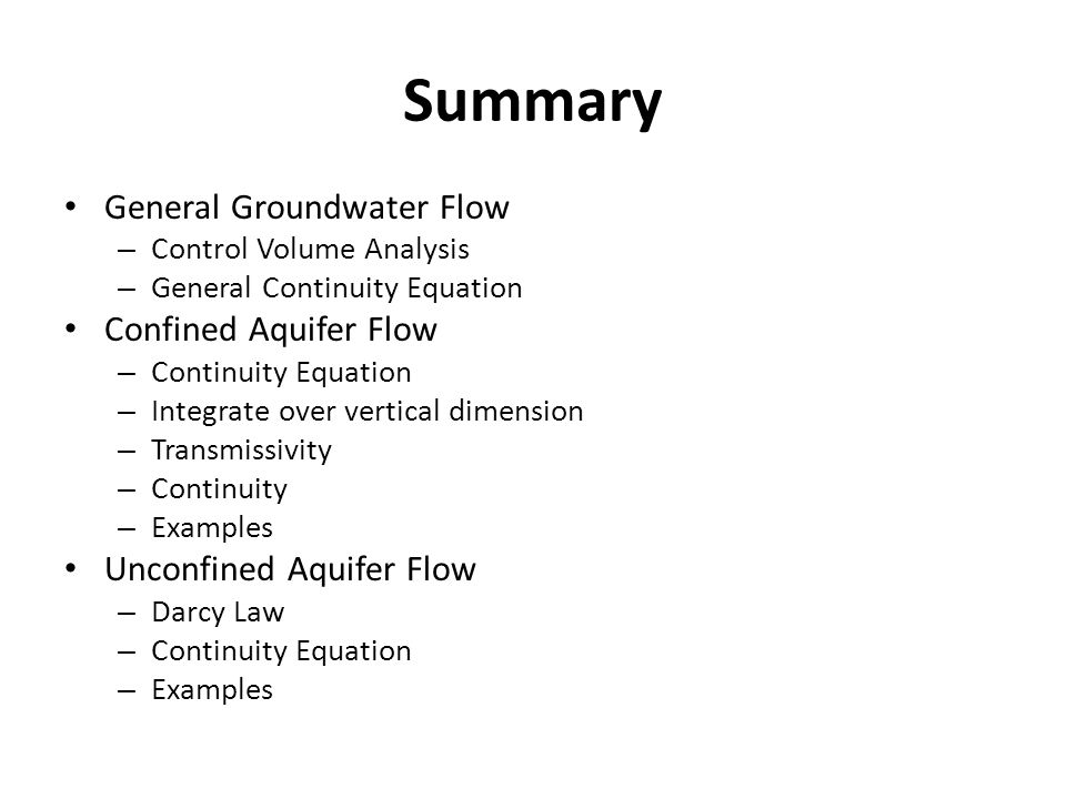 Summary General Groundwater Flow Confined Aquifer Flow