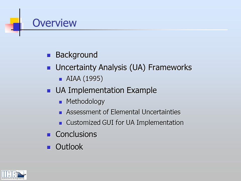 Overview Background Uncertainty Analysis (UA) Frameworks