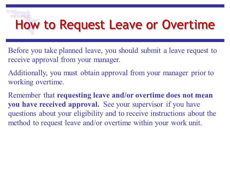 How to Request Leave or Overtime