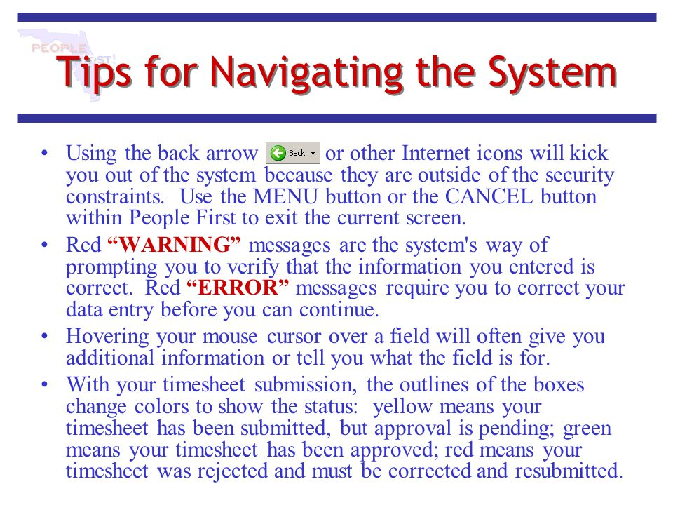 Tips for Navigating the System