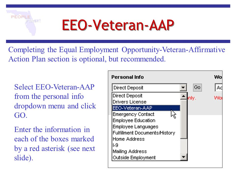 EEO-Veteran-AAP Completing the Equal Employment Opportunity-Veteran-Affirmative Action Plan section is optional, but recommended.