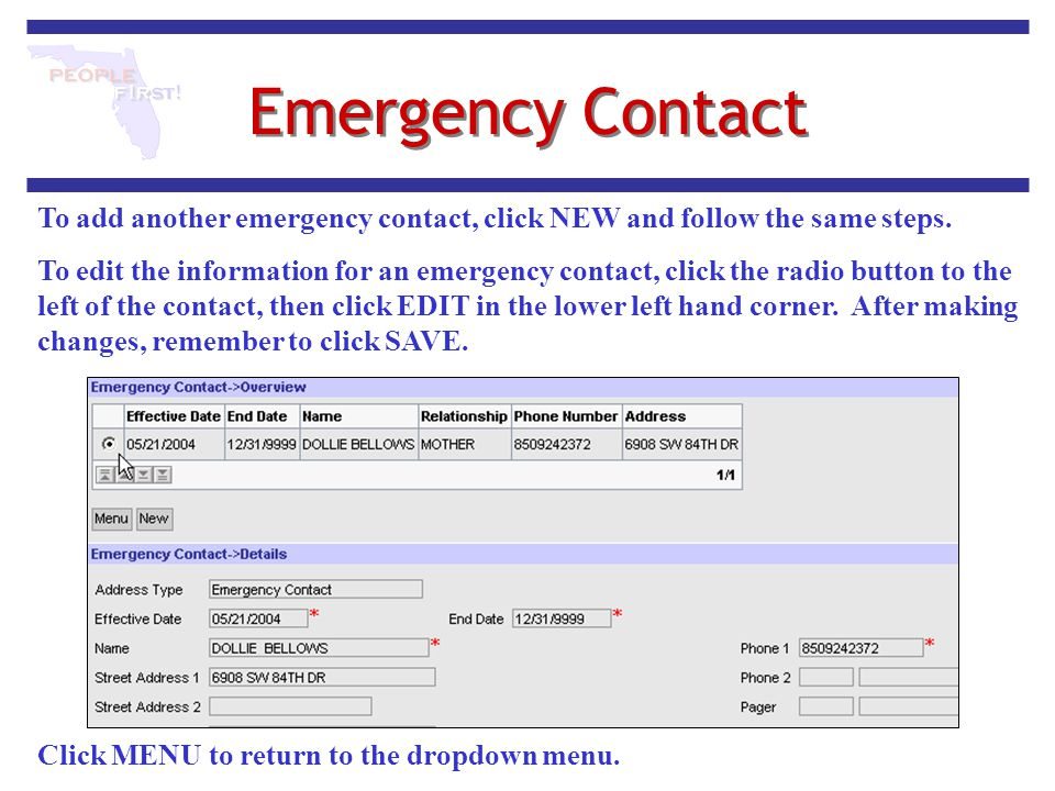 Emergency Contact To add another emergency contact, click NEW and follow the same steps.
