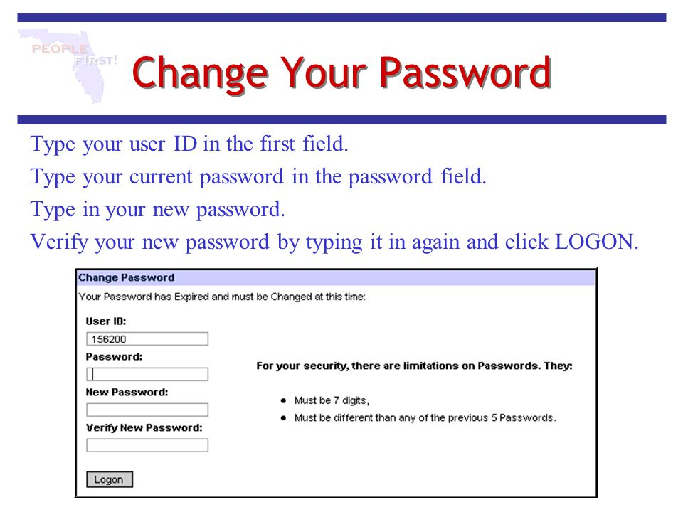 Change Your Password Type your user ID in the first field.