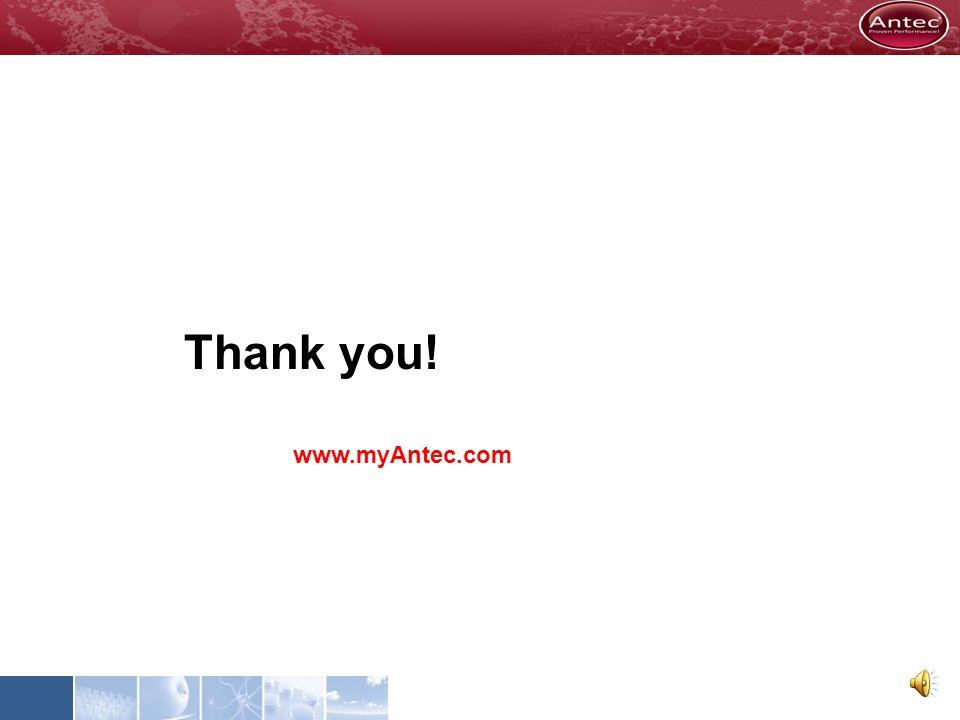 Thank you! www.myAntec.com