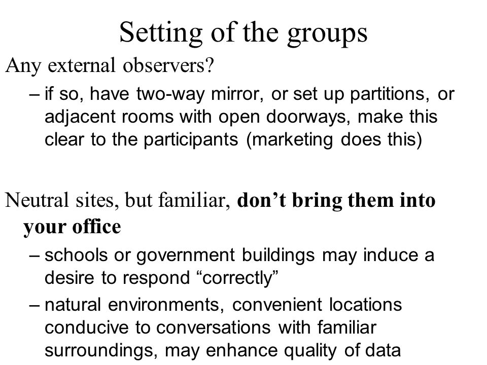 Setting of the groups Any external observers