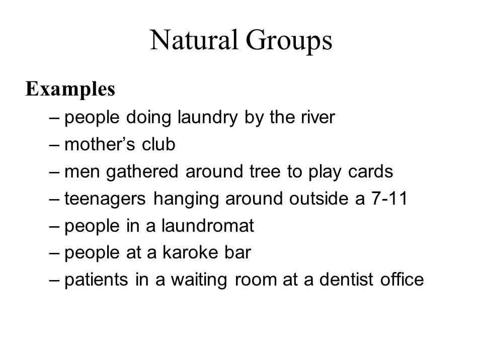 Natural Groups Examples people doing laundry by the river