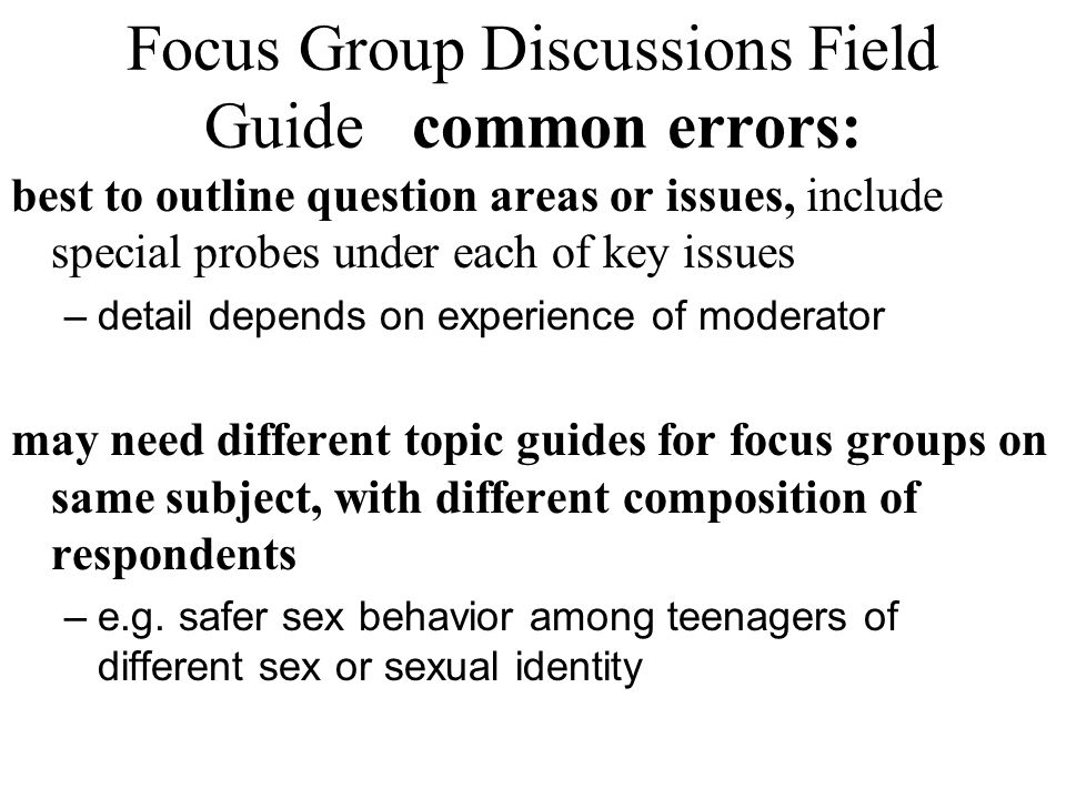 Focus Group Discussions Field Guide common errors: