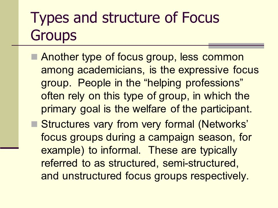 Types and structure of Focus Groups