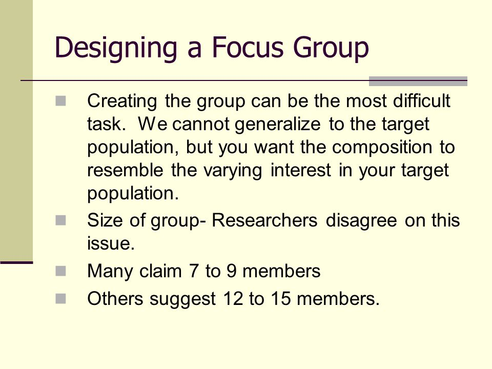 Designing a Focus Group