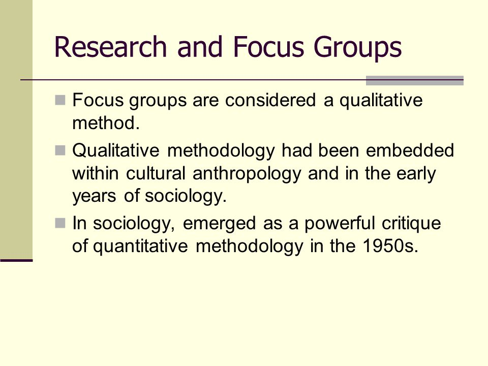 Research and Focus Groups