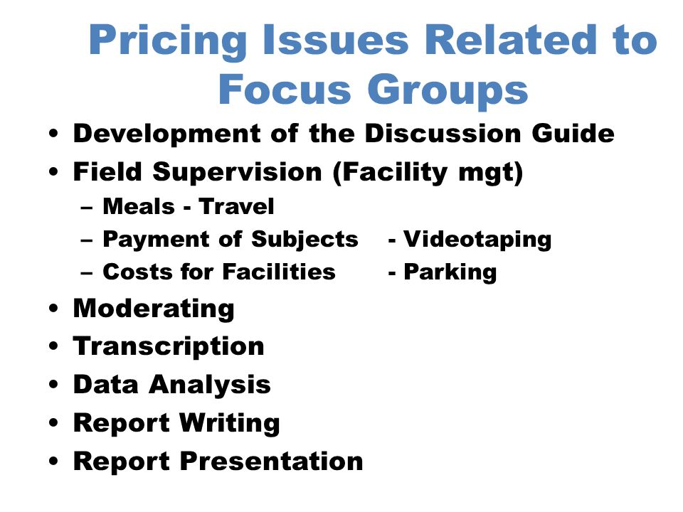 Pricing Issues Related to Focus Groups