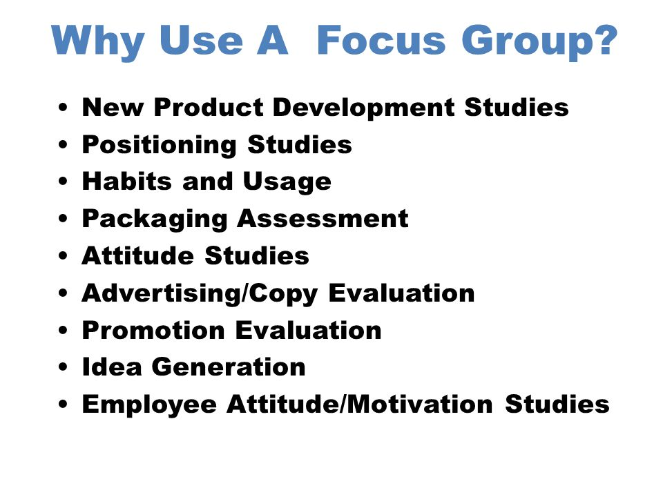 Why Use A Focus Group New Product Development Studies