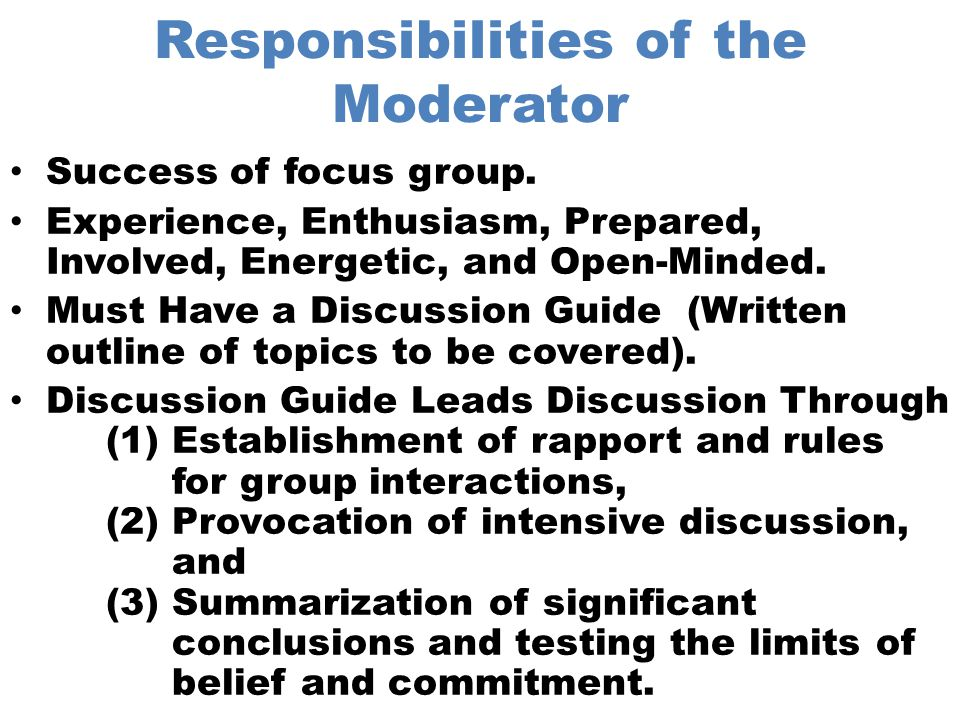 Responsibilities of the Moderator