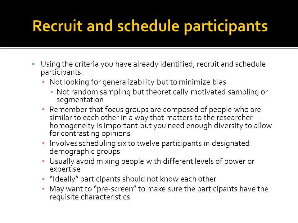 Recruit and schedule participants