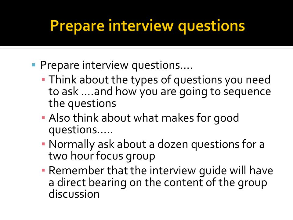 Prepare interview questions