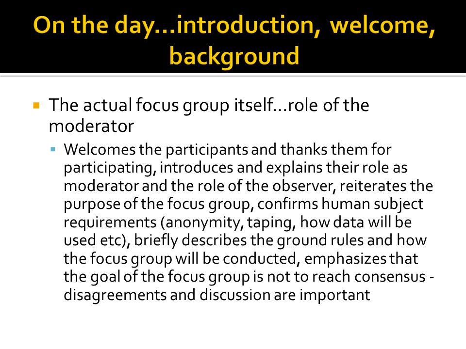 On the day…introduction, welcome, background