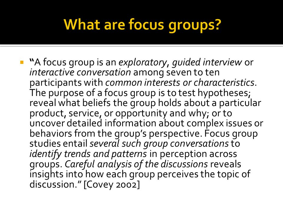 What are focus groups