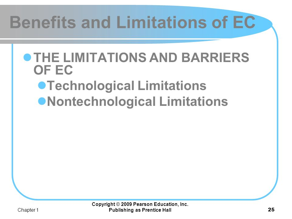 Benefits and Limitations of EC