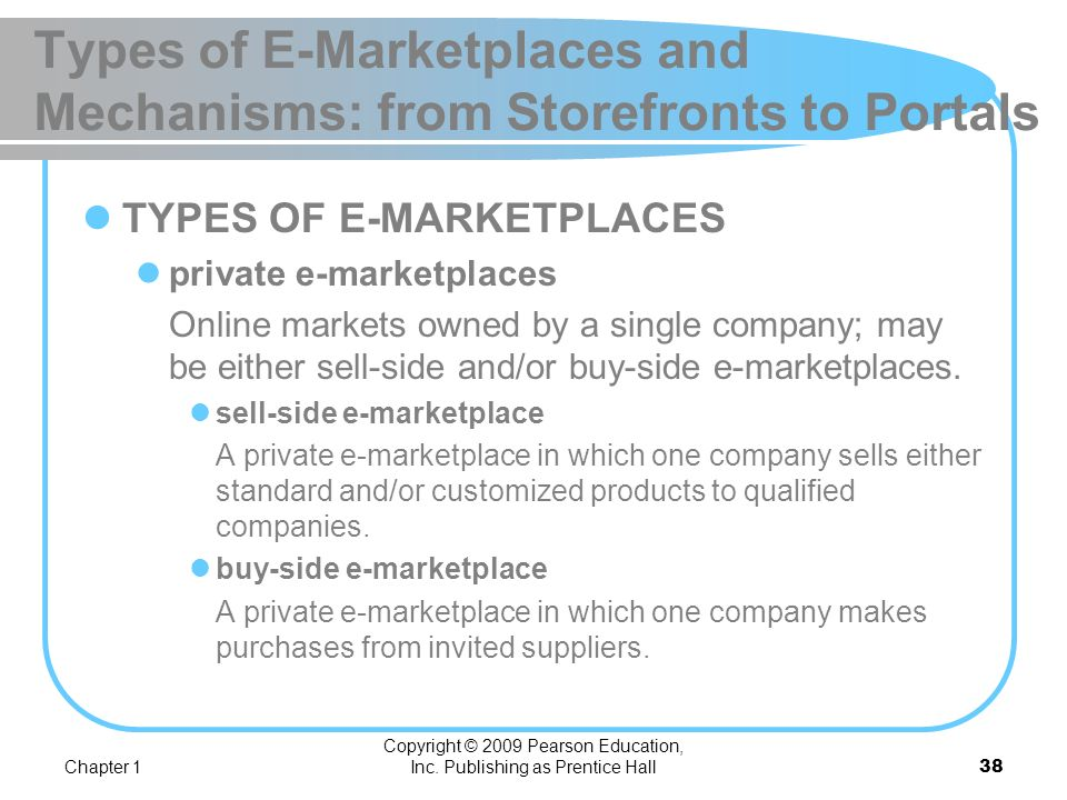 Types of E-Marketplaces and Mechanisms: from Storefronts to Portals