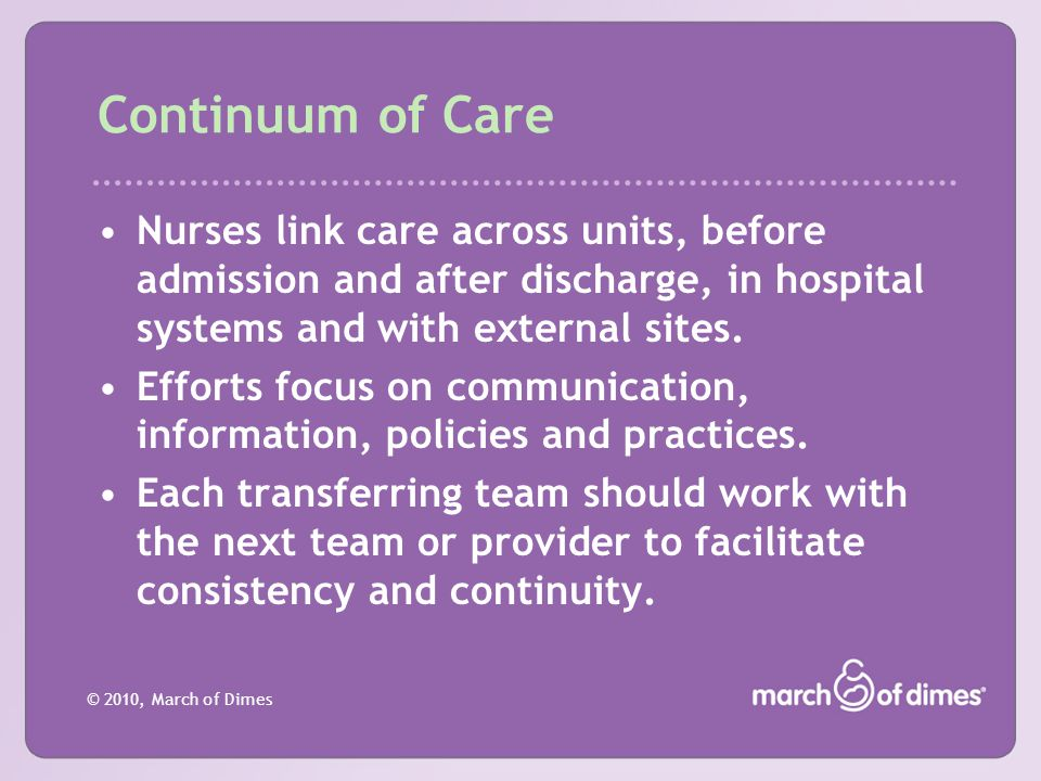 Continuum of Care Nurses link care across units, before admission and after discharge, in hospital systems and with external sites.