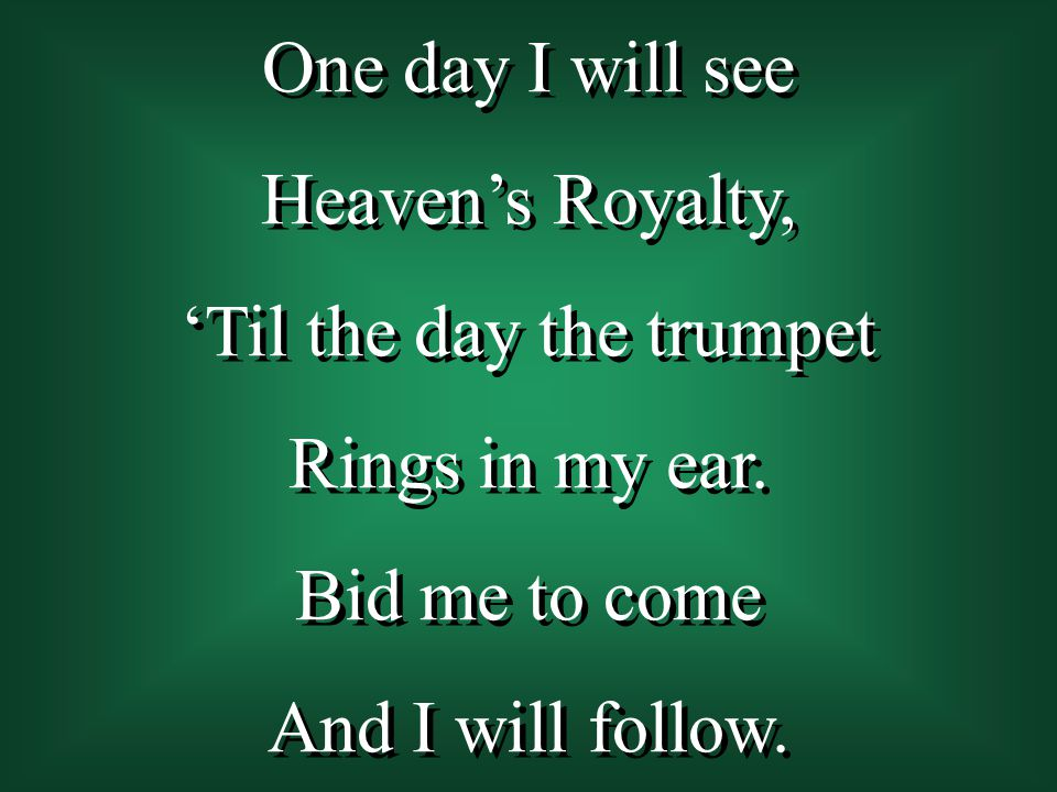 'Til the day the trumpet