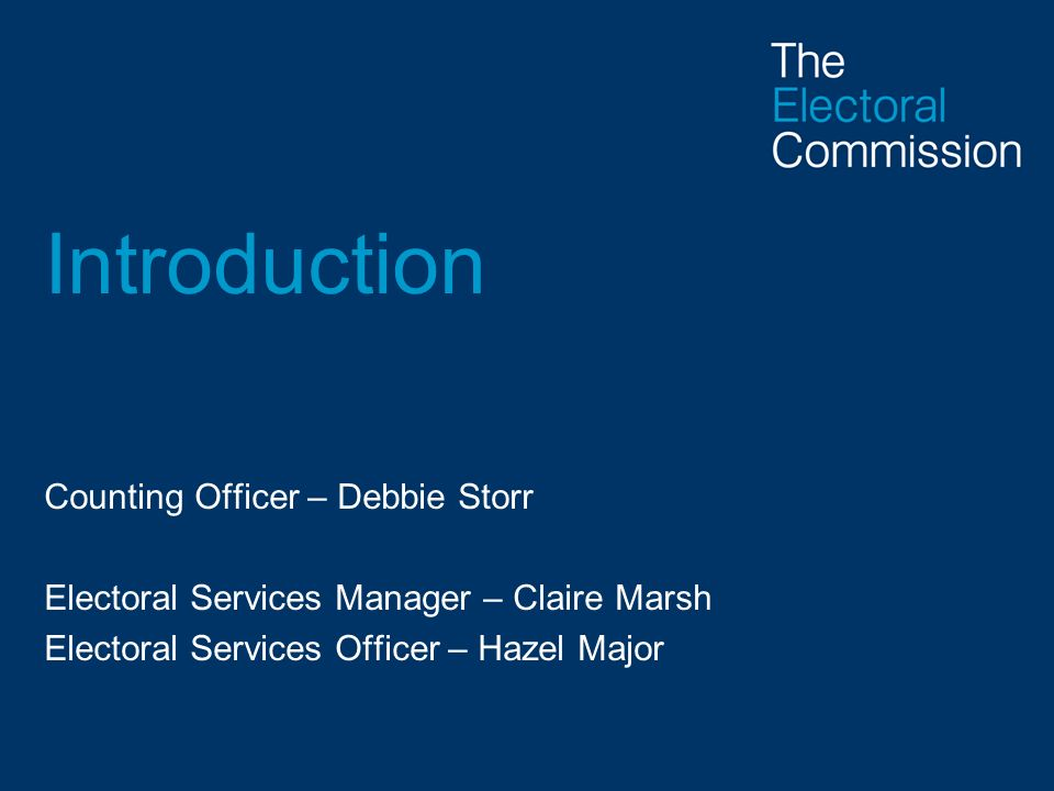 Introduction Counting Officer – Debbie Storr