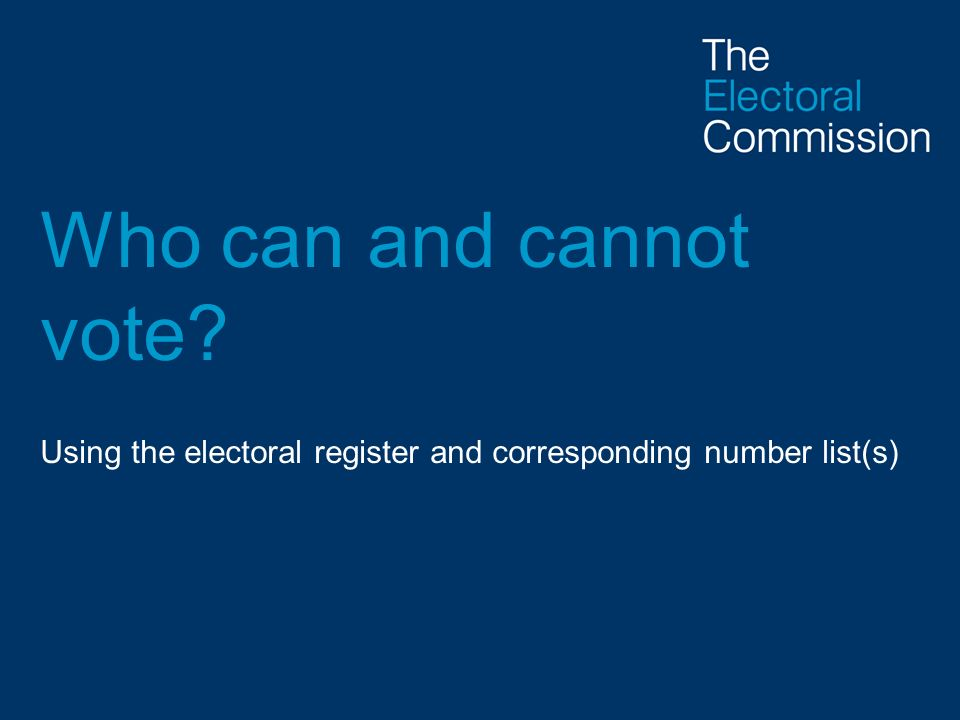 Using the electoral register and corresponding number list(s)