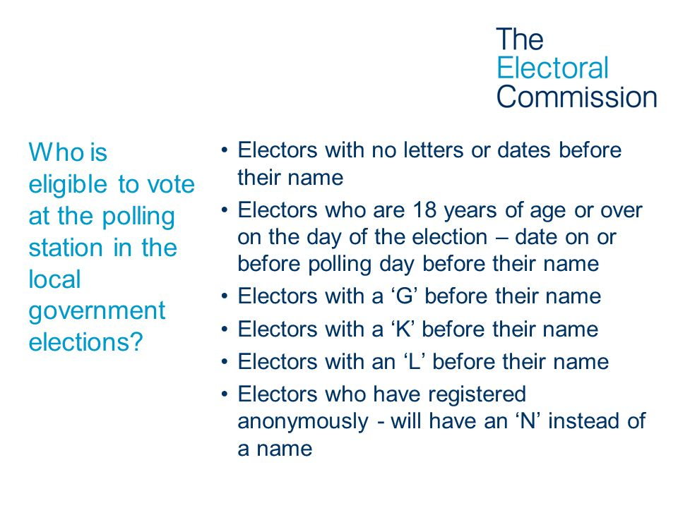 Who is eligible to vote at the polling station in the local government elections