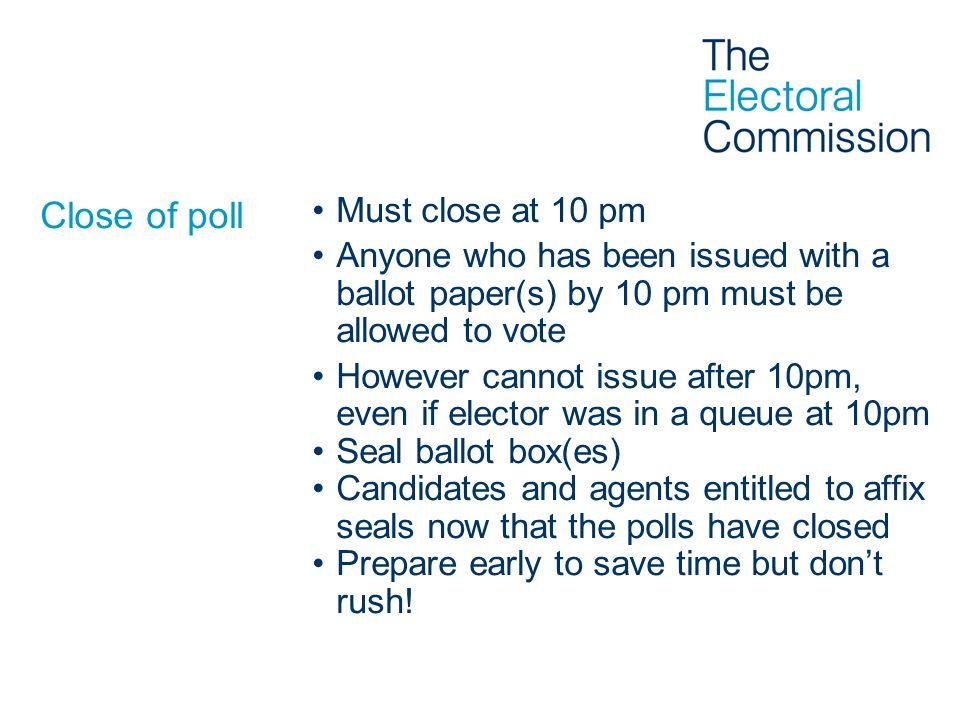 Close of poll Must close at 10 pm