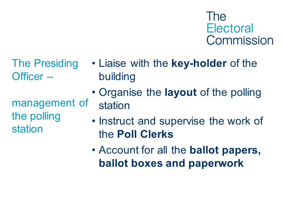 The Presiding Officer – management of the polling station
