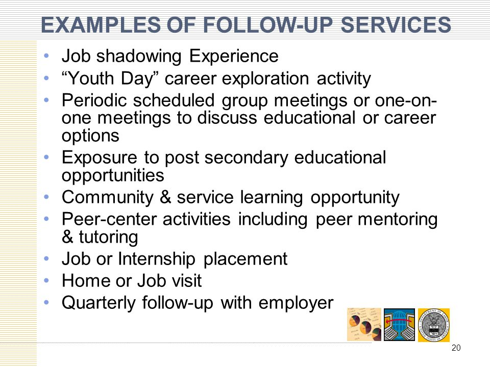 EXAMPLES OF FOLLOW-UP SERVICES