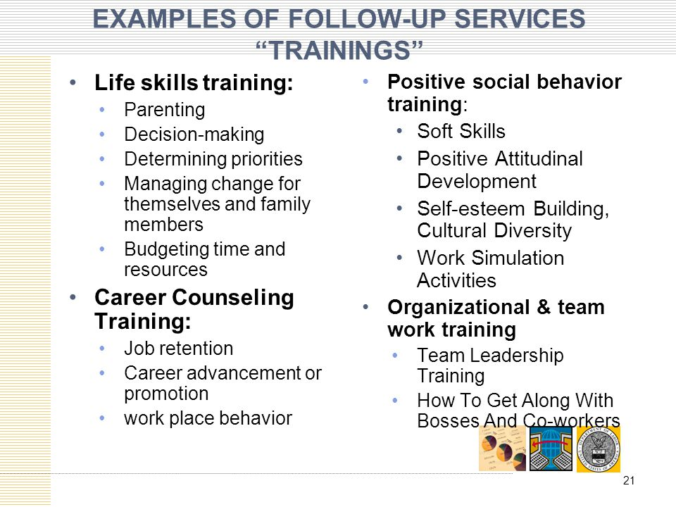 EXAMPLES OF FOLLOW-UP SERVICES TRAININGS