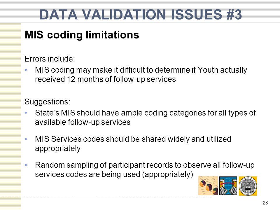 DATA VALIDATION ISSUES #3