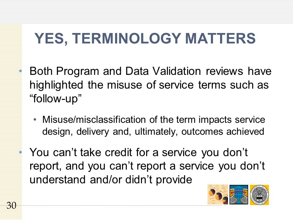 YES, TERMINOLOGY MATTERS