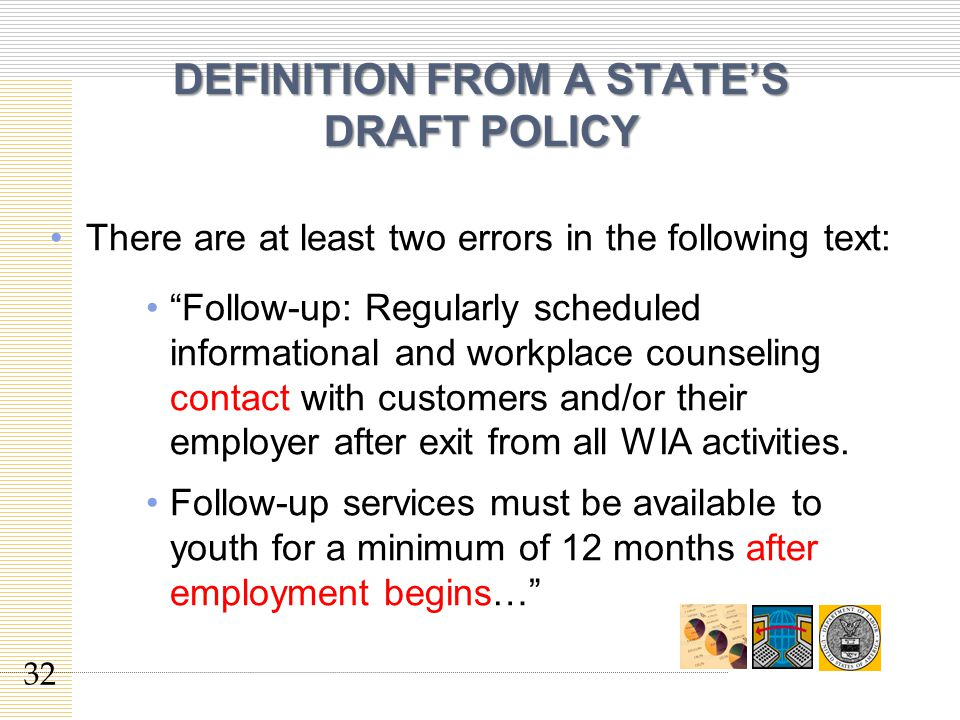 DEFINITION FROM A STATE'S DRAFT POLICY